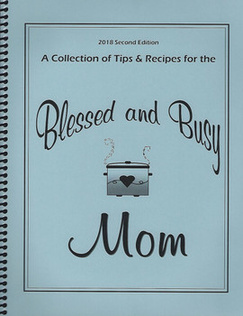 Blessed & Busy Mom - Cookbook