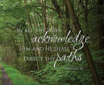 In All Thy Ways - Wall Plaque by Heartwood Hollow