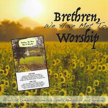 Brethren We Have Met To Worship CD by Apostolic Christian Men's Sing