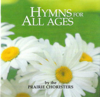 Hymns for All Ages CD/MP3 by Prairie Choristers