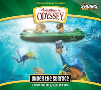 Under the Surface - #64 CD Set by Adventures in Odyssey