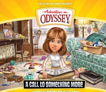A Call to Something More - #57 CD Set by Adventures in Odyssey