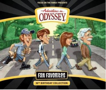 Fan Favorites: 30th Birthday Collection  -  CD Set by Adventures in Odyssey