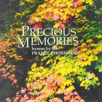 Precious Memories CD/MP3 by Prairie Choristers