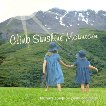 Climb Sunshine Mountain CD/MP3