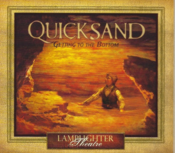 Quicksand: Getting to the Bottom - Lamplighter Theatre Dramatic Audio CD