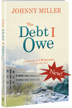 The Debt I Owe: A Memoir of 1-W Service - Book by Johnny Miller