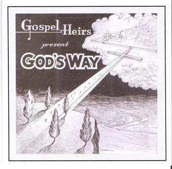 Gods Way CD by Gospel Heirs
