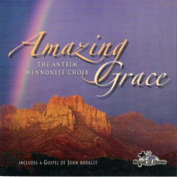 Amazing Grace CD by Antrim Mennonite Choir