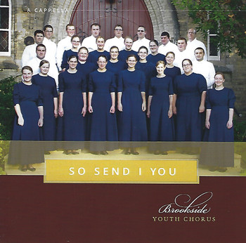 So Send I You by Brookside Youth Chorus