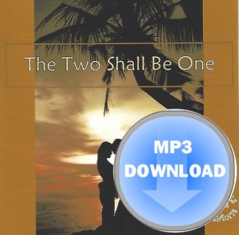 The Two Shall Be One MP3 Download - by Heartsong Singables