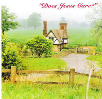 Does Jesus Care CD by Dallas Christian Choir