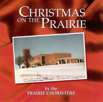 Christmas on the Prairie CD/MP3 by Prairie Choristers