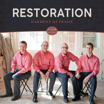 Restoration CD By Garment Of Praise Quartet