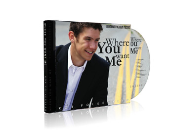 Where You Want Me CD by Fountainview Academy Orchestra & Rob Folkenberg