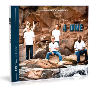 There is a River CD by 4 One (Fountainview Academy)