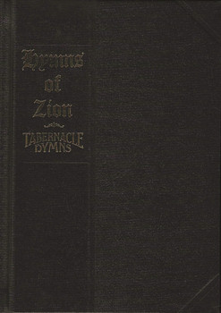 Combined Hymnal - Hymns of Zion & Tabernacle Hymns
