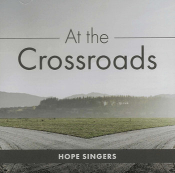 At the Crossroads CD by Hope Singers