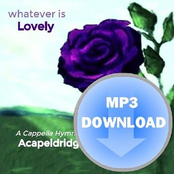 Whatever Is Lovely Mp3 by Acapeldridge (Michael Eldridge)