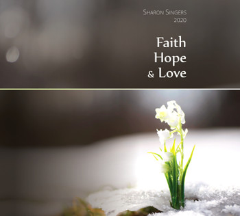 Faith Hope & Love CD by Sharon Singers