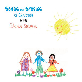Songs & Stories for Children CD by Sharon Singers