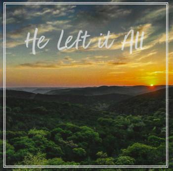 He Left It All CD by Dean & Charity Steffen