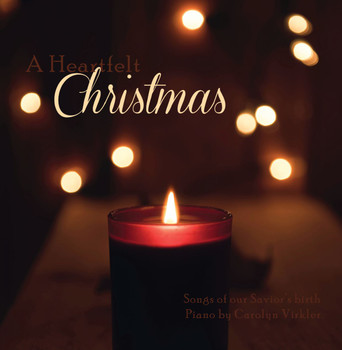 A Heartfelt Christmas CD by Carolyn Virkler