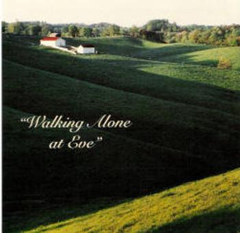 Walking Alone at Eve CD by Dallas Christian Choir