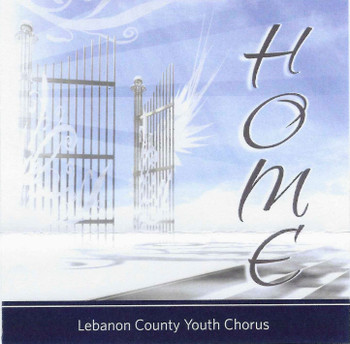 Home CD by Lebanon County Youth Chorus