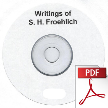 Writings of S. H. Froehlich - Digital Download PDF
