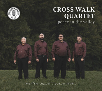 Peace In The Valley By Cross Walk Quartet