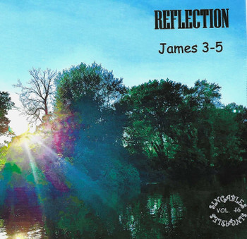 Reflection (James 3-5) by Heartsong Singables