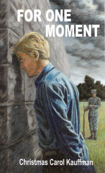 For One Moment - Book by Christmas Carol Kauffman