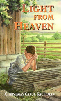 Light From Heaven - Book by Christmas Carol Kauffman
