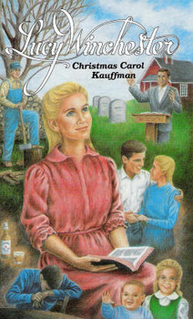 Lucy Winchester - Book by Christmas Carol Kauffman