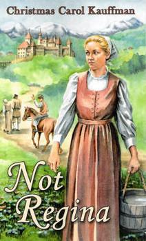 Not Regina - Book by Christmas Carol Kauffman