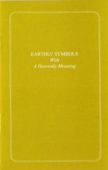 Earthly Symbols With a Heavenly Meaning - Book