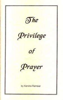 The Privilege of Prayer - Book