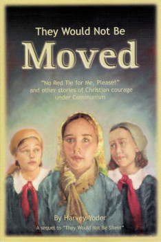 They Would Not Be Moved - Book