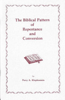 The Biblical Pattern of Repentance and Conversion - Book