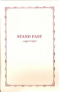 Stand Fast: A Look at Doctrine and Piety in the AC - Book