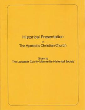 Historical Presentation of the Apostolic Christian - Book
