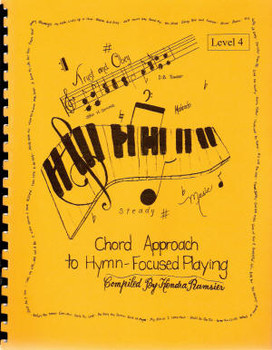 The Chord Approach To Hymn Focused Playing Lev 4 - Book