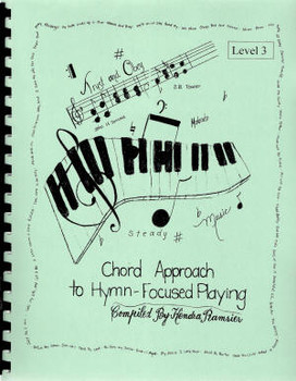 The Chord Approach To Hymn Focused Playing Lev 3 - Book
