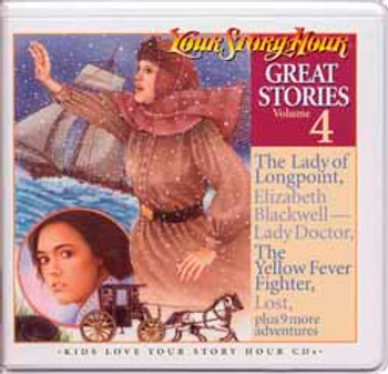 Great Stories Vol 4 Audio CDS by Your Story Hour