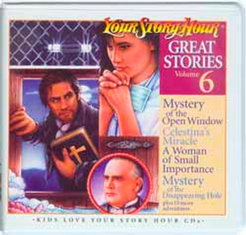 Great Stories Vol 6 Audio CDS by Your Story Hour