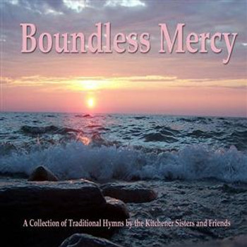 Boundless Mercy by Kitchener Group