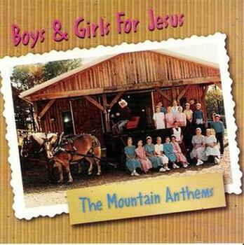 Boys & Girls for Jesus CD/MP3 by Mountain Anthems