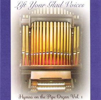 Lift Your Glad Voices CD