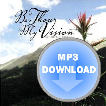 Be Thou My Vision Album - Download MP3
